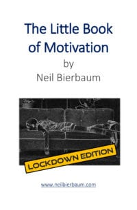 the little book of motivation ebook lockdown edition neil bierbaum